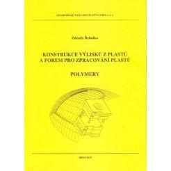 Konstrukce výlisků z plastů a forem pro zpracování plastů. Polymery