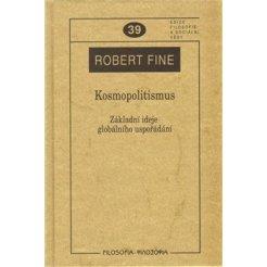 Kosmopolitismus. Základní ideje globálního uspořádání