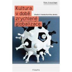 Kultura v době zrychlené globalizace