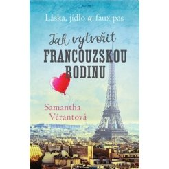 Láska, jídlo a faux pas - Jak vytvořit francouzskou rodinu