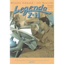 Legenda Z+H - Druhá cesta