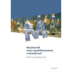 Machiavelli mezi republikanismem a demokracií