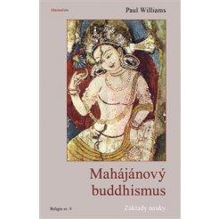 Mahájánový buddhismus - Základy nauky
