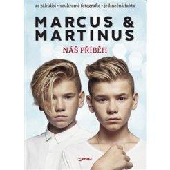 Marcus & Martinus. Náš příběh