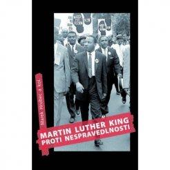 Martin Luther King proti nespravedlnosti