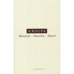 Masaryk - Patočka - Havel