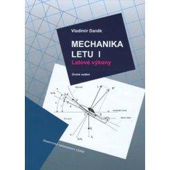 Mechanika letu I. Letové výkony - 2 vydání