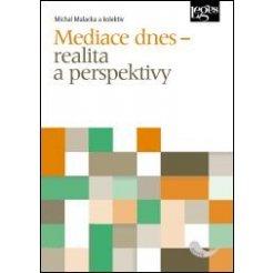 Mediace dnes - realita a perspektivy