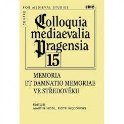 Memoria et damnatio memoriae ve středověku