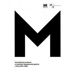 Meziválečná moderna ve sbírkách Západočeské galerie v Plzni (1918-1938)