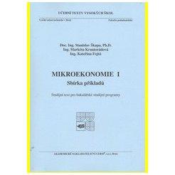 Mikroekonomie I : sbírka příkladů