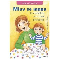 Mluv se mnou - Pracovní listy pro rozvoj dětské řeči A4