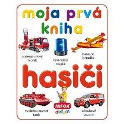 Moja prvá kniha - hasiči (SK vydanie)