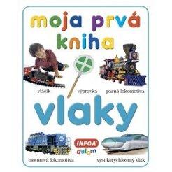 Moja prvá kniha - vlaky (SK vydanie)