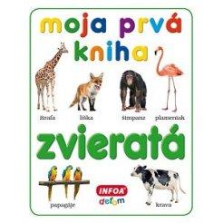 Moja prvá kniha - zvieratá (SK vydanie)