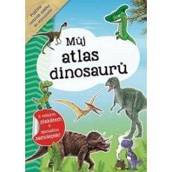 Můj atlas dinosaurů + plakát a samolepky