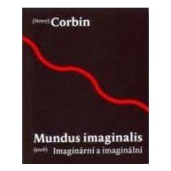 Mundus imaginalis aneb imaginální a imaginární