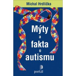 Mýty a fakta o autismu