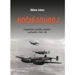 Noční souboj - vzpomínky nočního stíhače luftwaffe 1941-45