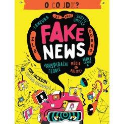 O co jde? Fake news