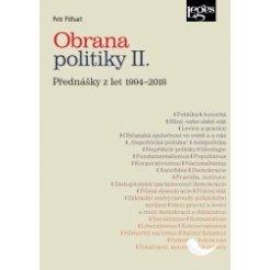Obrana politiky II.Přednášky z let 1994-2018