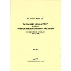 Oceňování nemovitostí podle předchozích cenových předpisů na území České republiky (1897-1994)