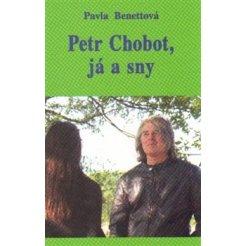 Petr Chobot, já a sny