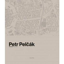 Petr Pelčák, Architekt 2009-2019
