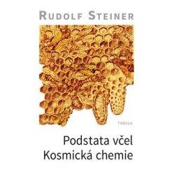 Podstata včel - kosmická chemie 2.vydání-dotisk