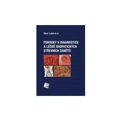 Pokroky v diagnostice a léčbě idiopatických střevních zánětů