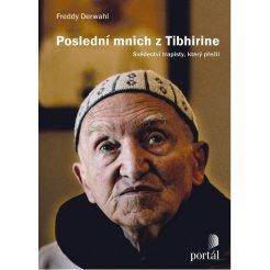 Poslední mnich z Tibhirine