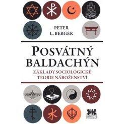 Posvátný baldachýn - Základy sociologické teorie náboženství