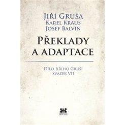 Překlady a adaptace - Dílo Jiřího Gruši svazek VII