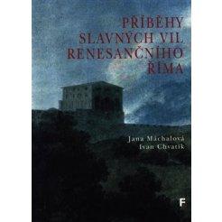 Příběhy slavných vil renesančního Říma