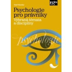 Psychologie pro právníky - Vybraná témata a disciplíny