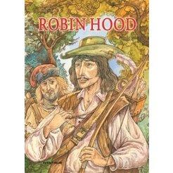 Robin Hood - vyprávění o známém zbojníkovi