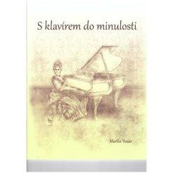S klavírem do minulosti