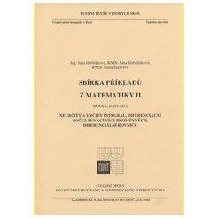 Sbírka příkladů z matematiky II. - Modul 11. Určitý a neurčitý integrál, diferenciální počet, diferenciální rovnice