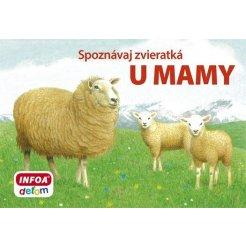 Spoznávaj zvieratká - U mamy (SK vydanie)