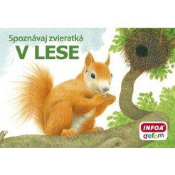 Spoznávaj zvieratká - V lese (SK vydanie)