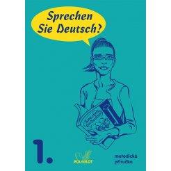Sprechen Sie Deutsch? - 1. díl, metodická příručka