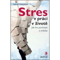 Stres v práci a v životě
