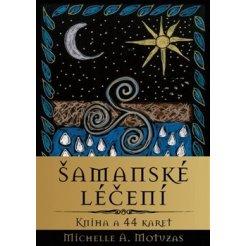 Šamanské léčení - kniha a 44 karet
