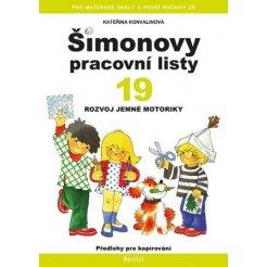 Šimonovy pracovní listy 19 - Rozvoj jemné motoriky A4