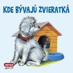 Štvorcové leporelo - Kde bývajú zvieratká (SK vydanie)