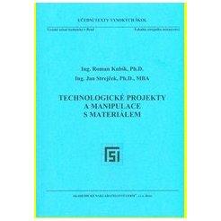 Technologické projekty a manipulace s materiálem