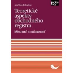 Teoretické aspekty obchodného registra - Minulosť a súčasnosť