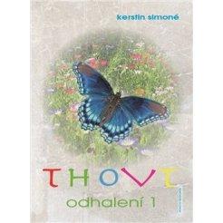 Thovt - Odhalení 1.