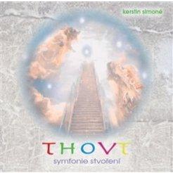 Thovt - Symfonie stvoření (CD)