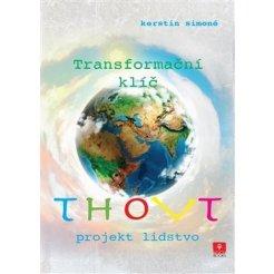 Thovt - Transformační klíč: Projekt lidstvo 2